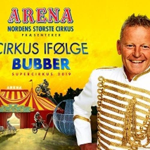 Cirkus Arena - Cirkus i følge Bubber - Spar 35-80 kr. pr. billet