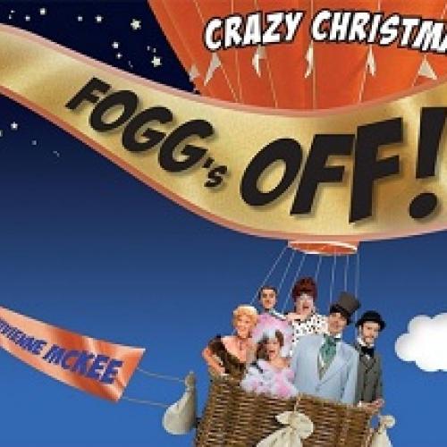 Crazy Christmas Cabaret - Fogg's Off! - Spar 20%